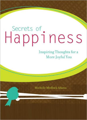 Secrets of Happiness