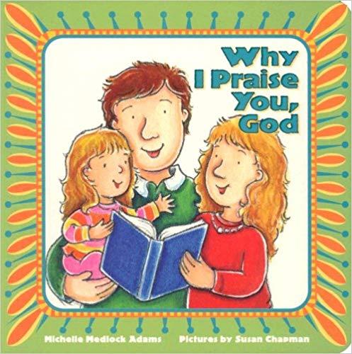 Why I Praise You, God