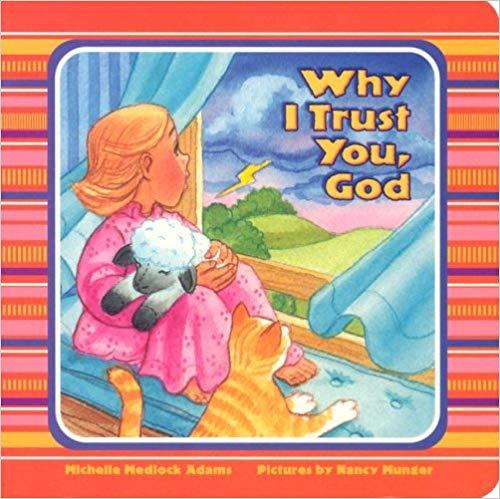 Why I Trust You, God
