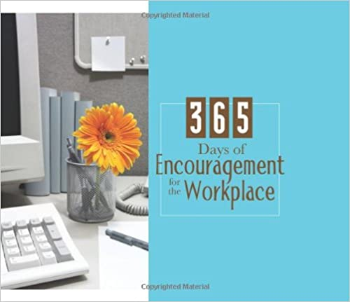 365 Days of Encouragement for the Workplace