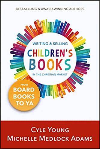 Writing & Selling Children's Books in the Christian Market