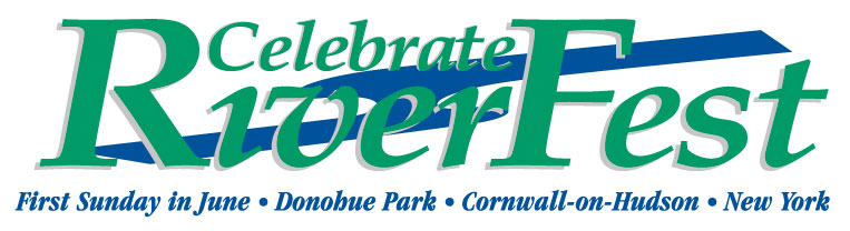 Celebrate RiverFest, First Sunday in June, Donahue Park, Cornwall-on-Hudson, New York