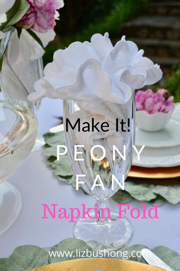 DIy Peony Summer Table setting Napkin Fold lizbushong.com
