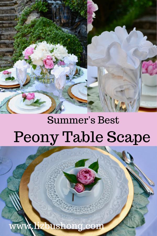 Summers Best Peony Tablescape lizbushong.com