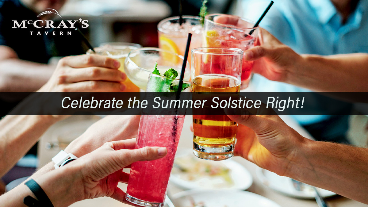Celebrate the Summer Solstice at McCray's Tavern