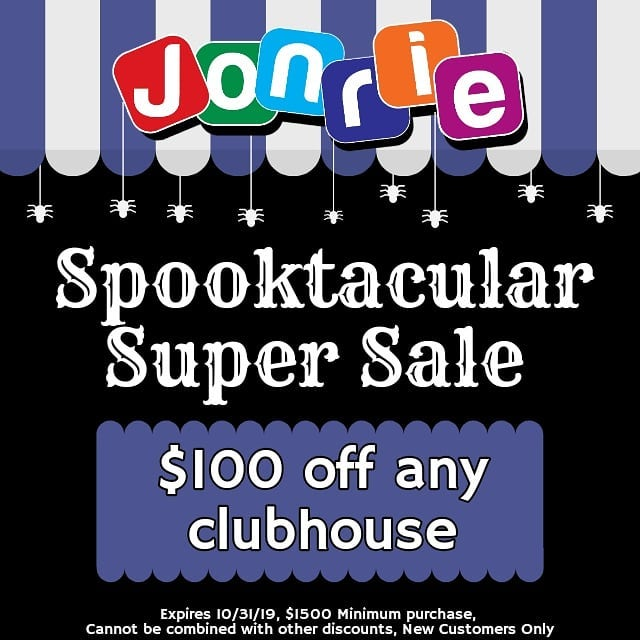 Spooktacular Super Sale! $100 Off any Clubhouse  Expires 10/31/19, $1500 Minimum purchase, Cannot be combined with other discounts, New Customers Only