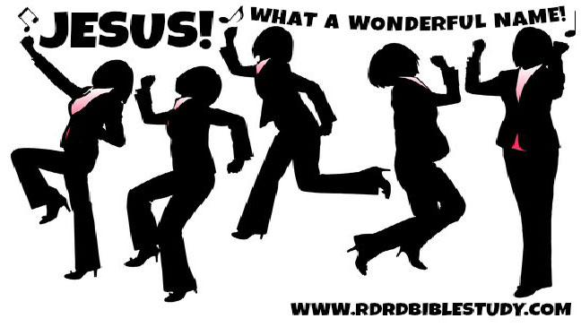 RDRD Bible Study Jesus Happy Dance