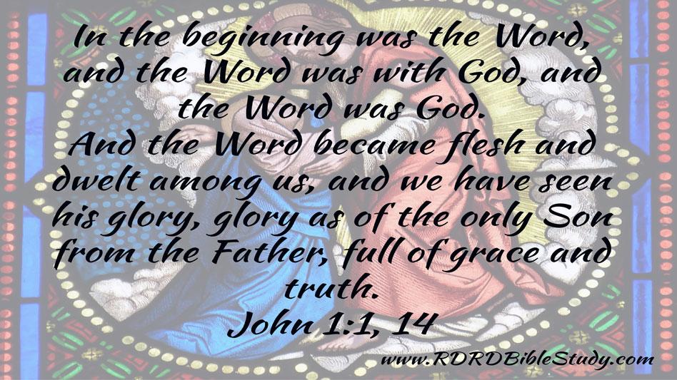RDRD Bible Study John 1:1,14