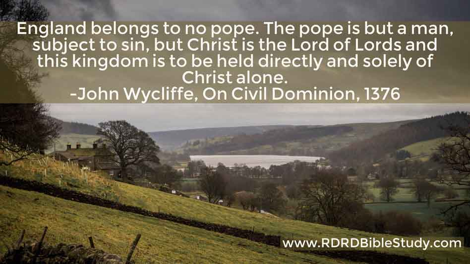 RDRD Bible Study John Wycliffe quote Christ is Lord of Lords