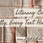 Literary Context: Literally Every Text Has One