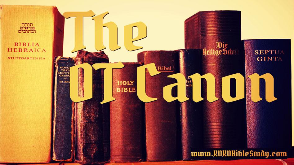 The Old Testament Canon