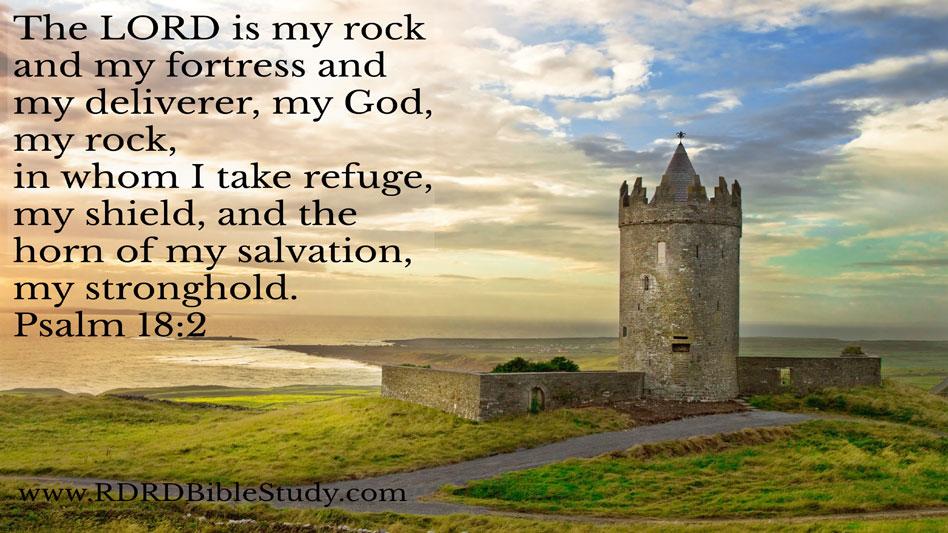 RDRD Bible Study Psalm 18 2