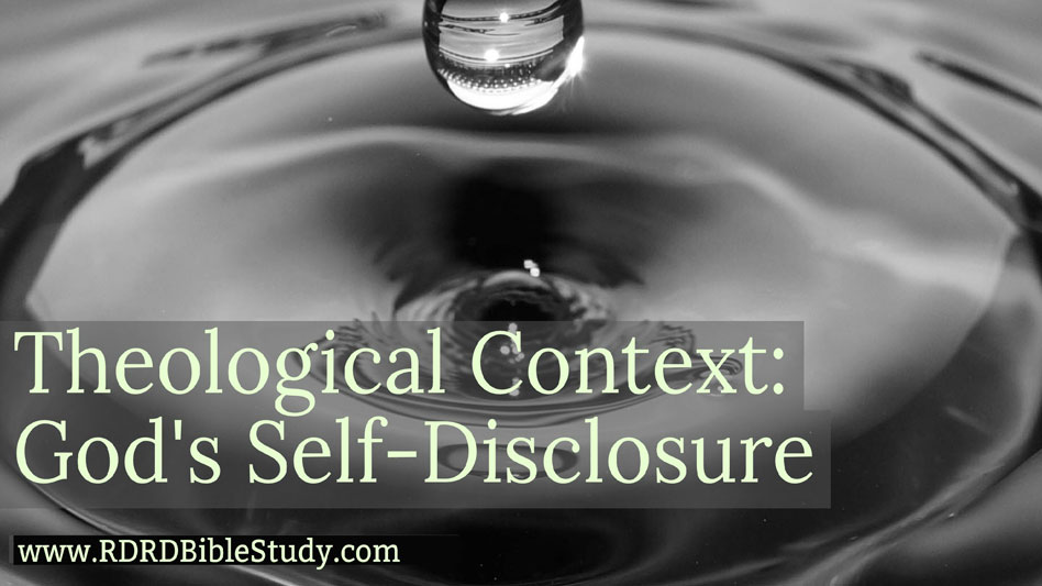 Theological Context: God's Self-Disclosure