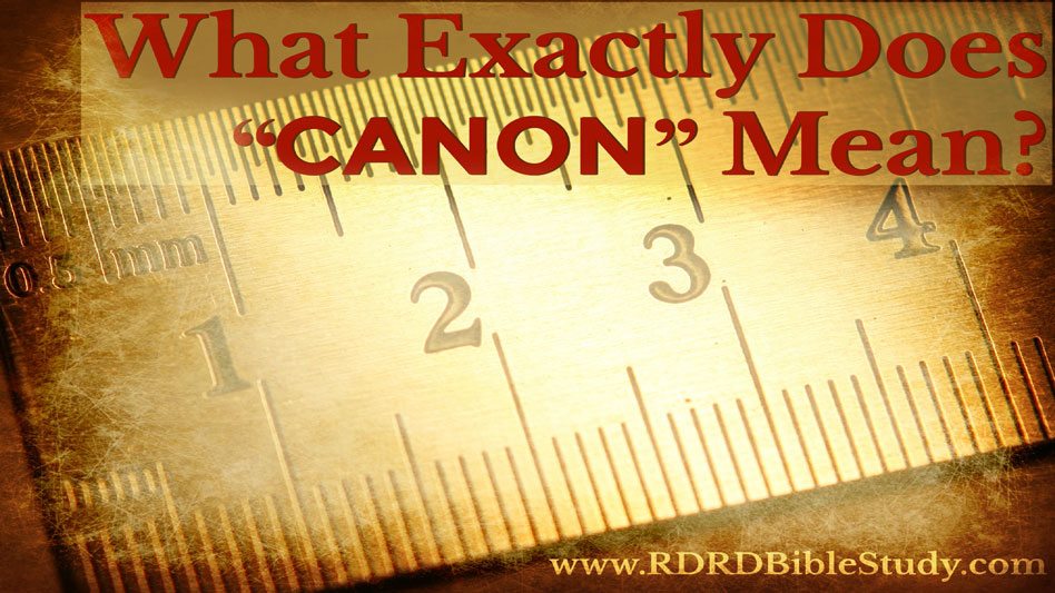 """What Exactly Does """"Canon"""" Mean?"""