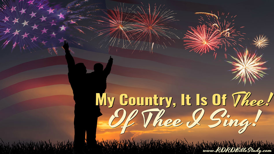My Country It Is Of Thee, Of Thee I Sing!