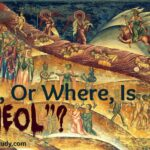 "What, Or Where, Is ""Sheol""?"