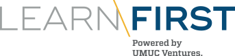 Learn First. Powered by UMUC Ventures.