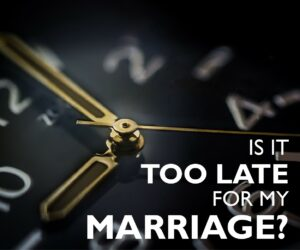 Too late for marriage?