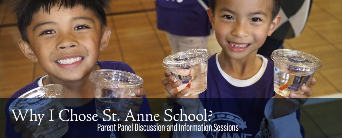 Why St. Anne School? Parent Panel