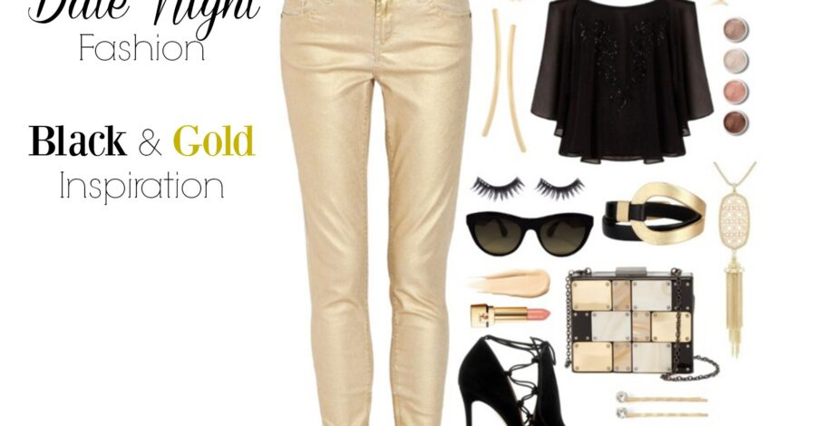 Date Night Fashion Black and Gold