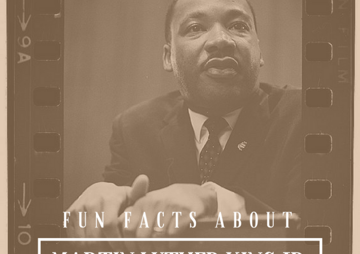 FUN FACTS ABOUT MARTIN LUTHER KING JR