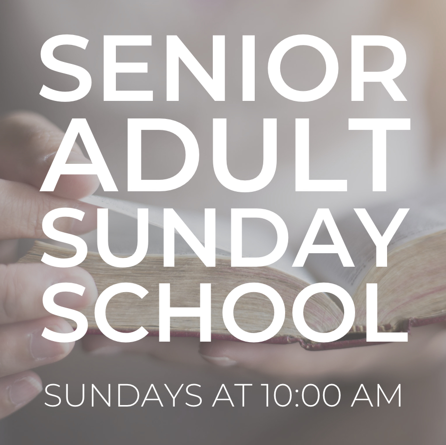 Senior Adult Sunday School