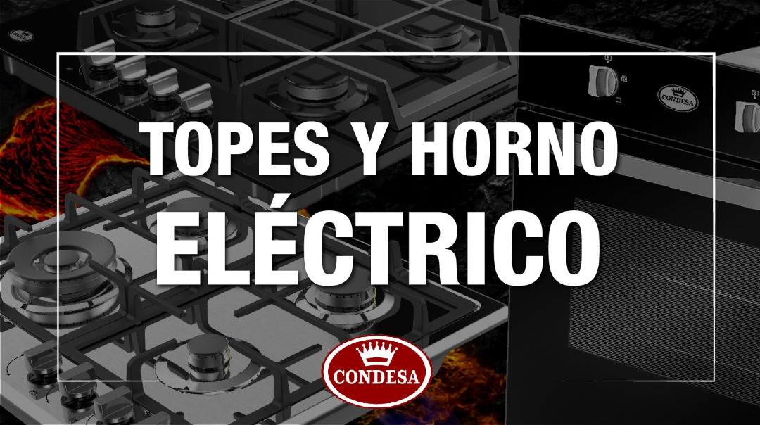 Topes y horno electrico