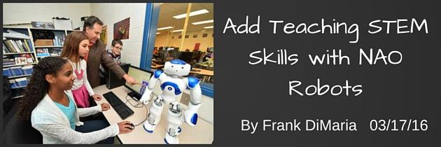 Teaching STEM Skills with NAO Robots