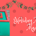 Holiday Fun in the Makerspace