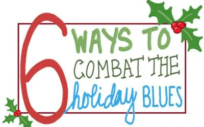 6 Ways to Combat the Holiday Blues