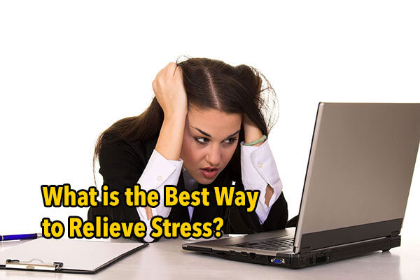 What is the best way to destress? It's not cannabis or any kind of drug