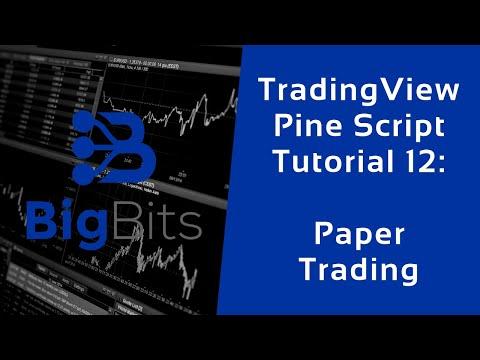 TradingView Pine Script Tutorial 12 – Paper Trading