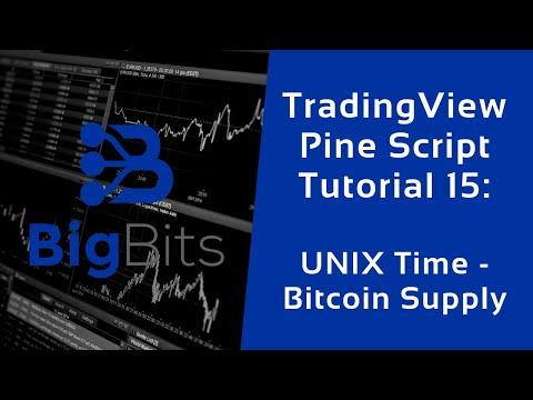 TradingView Pine Script Tutorial 15 – UNIX Time – Bitcoin Supply