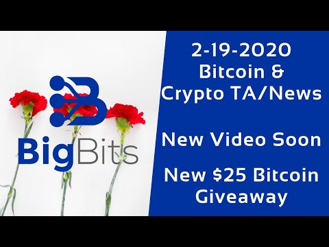Bitcoin & Crypto TA/News – New Video Soon – New $25 Giveaway Update – 2-19-2020
