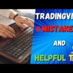 TradingView Mistakes and Friendly Tips That Can Make a Huge Difference