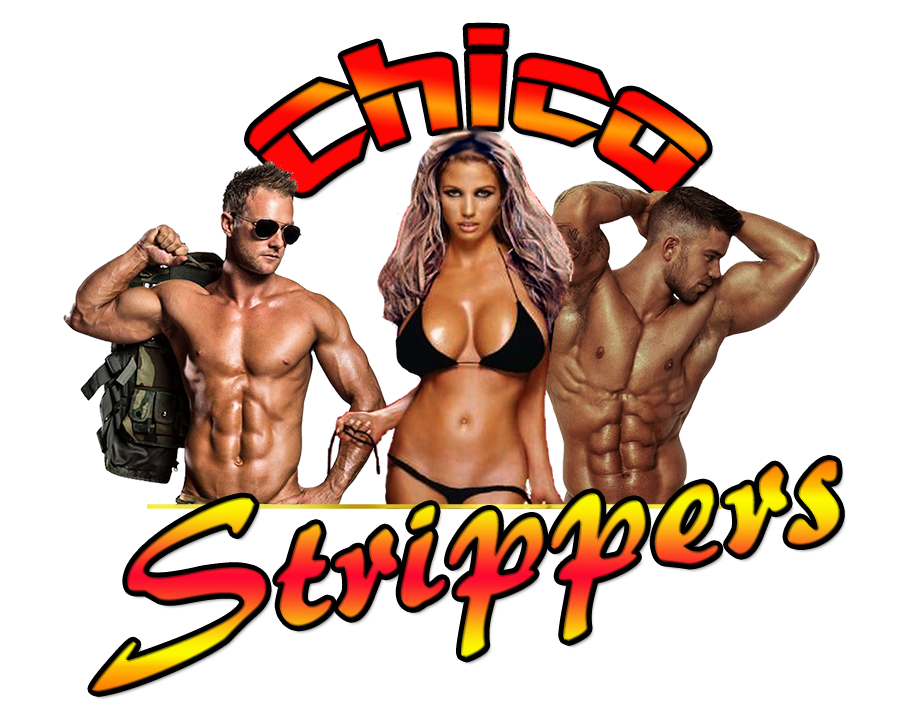 Contact Chico Strippers Now