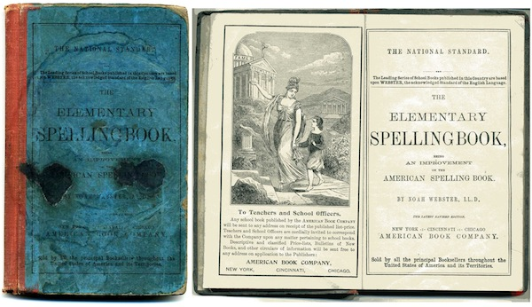 """""""The Elementary Spellingbook Being An Improvement on the American spelling Book,"""" by Noah Webster, 1880."""