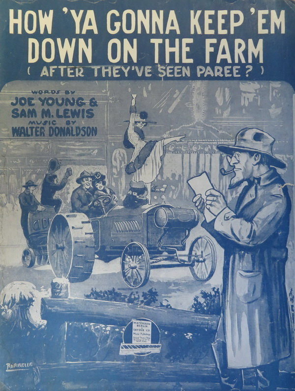 """Rural anxiety, urban caricature: """"How 'Ya Gonna Keep 'Em Down on the Farm (After They've Seen Paree?)"""""""