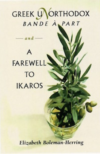 Elizabeth Boleman, Greek Unorthdox: Bande a Part & a Farewell to Ikaros