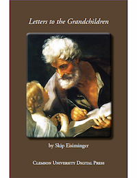 Skip Eisiminger's Letters to the Grandchildren
