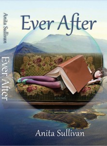 Ever After: A Novel Kindle Edition by Anita Sullivan