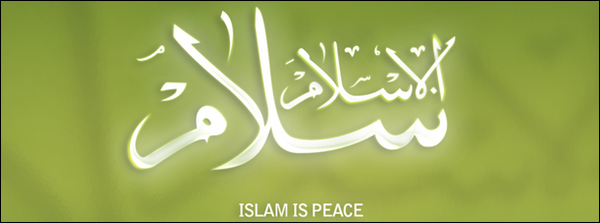 Islam is peace.
