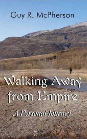 McPherson Walking Away from Empire - A Personal Journey cover