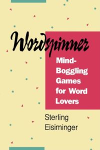 Wordspinner: Mind-Boggling Games for Word Lovers