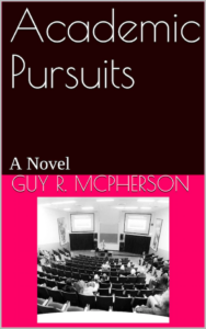Academic Pursuits: A Novel Kindle Edition