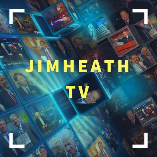 Subscribe To Jim Heath TV