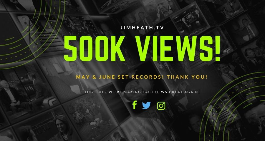 JimHeath.TV RECORD VIEWS – June Breaks May's Incredible Record – Website Up 500%