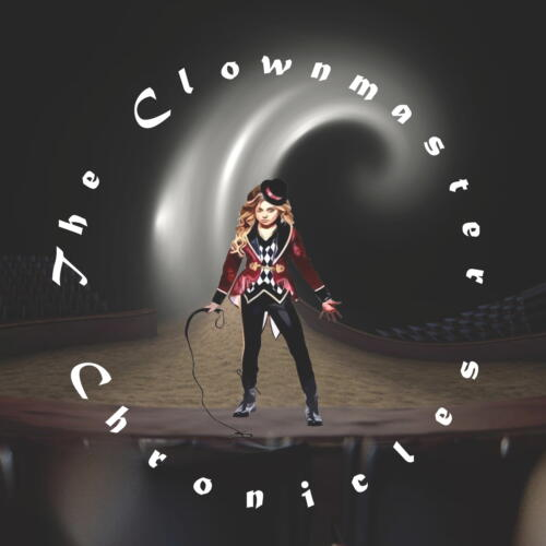 The Clownmaster Chronicles