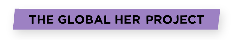 The Global Her Project