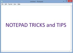 Best Notepad Tricks and Tips (Notepad CMD Tricks)